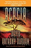 Durham, David Anthony: Acacia: The Acacia Trilogy, Book One