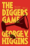 Higgins, George V.: The Digger's Game (Vintage Crime/Black Lizard)