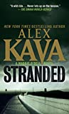 Kava, Alex: Stranded: A Maggie O'Dell Novel