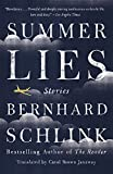 Schlink, Bernhard: Summer Lies: Stories (Vintage International)