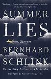 Schlink, Bernhard: Summer Lies: Stories (Vintage International)