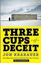 Three Cups of Deceit: How Greg Mortenson,…