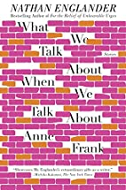 What We Talk About When We Talk About Anne…