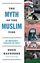 The Myth of the Muslim Tide: Do Immigrants…