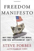 Freedom Manifesto: Why Free Markets Are…
