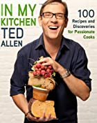 In My Kitchen: 100 Recipes and Discoveries…