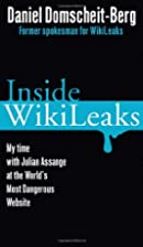 Inside WikiLeaks: My Time with Julian…