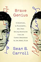 Brave Genius: A Scientist, a Philosopher,…