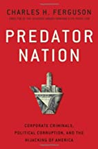 Predator Nation: Corporate Criminals,…