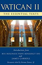 Vatican II: The Essential Texts by Norman…