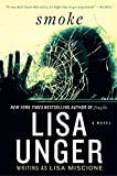 Unger, Lisa: Smoke: A Novel (Lydia Strong Novels)