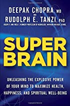 Super Brain: Unleashing the Explosive Power…