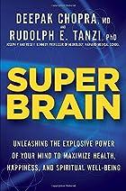 Super Brain: Unleashing the Explosive Power…