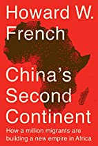 China's Second Continent: How a Million…