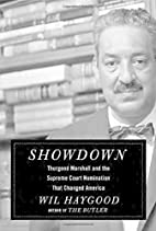 Showdown: Thurgood Marshall and the Supreme…