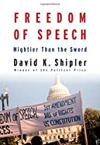 Freedom of Speech: Mightier Than the Sword…
