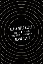 Black Hole Blues and Other Songs from Outer…