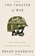 The Theater of War: What Ancient Greek…