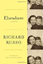 Elsewhere: A memoir by Richard Russo