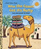 Fontes, Ron: How the Camel Got Its Hump