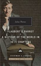 Flaubert's Parrot & A History of the World…