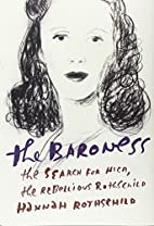 The Baroness: The Search for Nica, the…