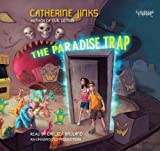 Jinks, Catherine: Paradise Trap, the (Lib)(CD)