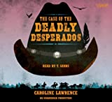 Lawrence, Caroline: Case of the Deadly (Lib)(CD)