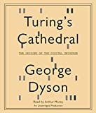 Dyson, George: Turing's Cathedral (Lib)(CD)