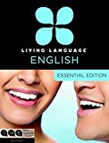 Living Language: Living Language English, Essential Edition (ESL/ELL): Beginner course, including coursebook, 3 audio CDs, and free online learning