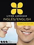 Living Language: Living Language English for Spanish Speakers, Complete Edition (ESL/ELL): Beginner through advanced course, including 3 coursebooks, 9 audio CDs, and free online learning