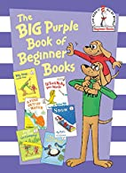 The Big Purple Book of Beginner Books by P.…