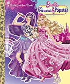 Princess and the Popstar Little Golden Book…