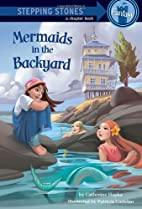 Mermaids in the Backyard (A Stepping Stone…