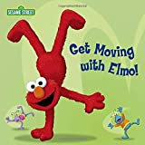 Random House: Get Moving with Elmo! (Sesame Street) (Sesame Street Board Books)