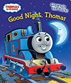 Good Night, Thomas (Thomas & Friends)…