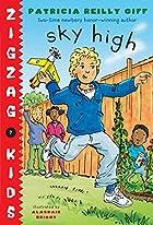 Sky High (Zigzag Kids) by Patricia Reilly…