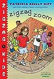 Giff, Patricia Reilly: Zigzag Zoom (Zigzag Kids)