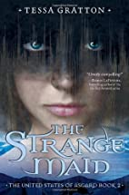 The Strange Maid: Book 2 of United States of…
