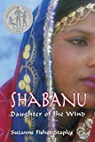 Staples, Suzanne Fisher: Shabanu: Daughter of the Wind