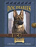 Dog Diaries #2: Buddy by Kate Klimo