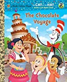 Rabe, Tish: The Chocolate Voyage (Dr. Seuss/Cat in the Hat) (Little Golden Book)