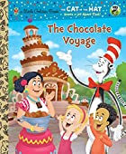 The Chocolate Voyage (Dr. Seuss/Cat in the…