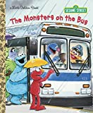 Albee, Sarah: The Monsters on the Bus (Sesame Street) (Little Golden Book)