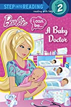 I Can Be...A Baby Doctor (Barbie) (Step into…