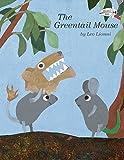 Lionni, Leo: The Greentail Mouse