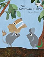The Greentail Mouse by Leo Lionni