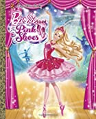 Barbie in the Pink Shoes Big Golden Book…