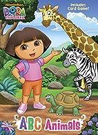 ABC Animals (Dora the Explorer) (Color Plus…