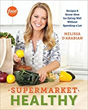 Supermarket Healthy: Recipes and Know-How…